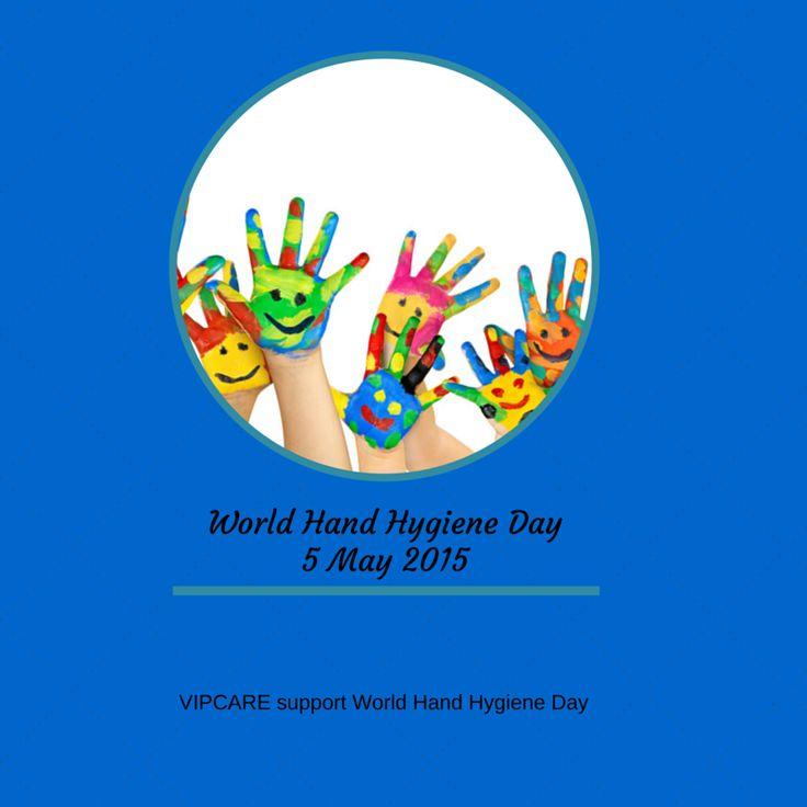 World Hand Hygiene Day - 5 May 2015  www.vipcare.co.nz