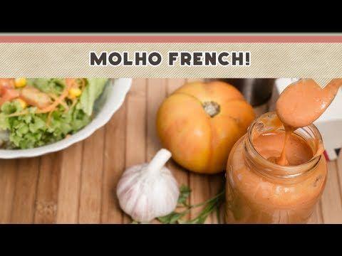 Molho French - Receitas de Minuto EXPRESS #42