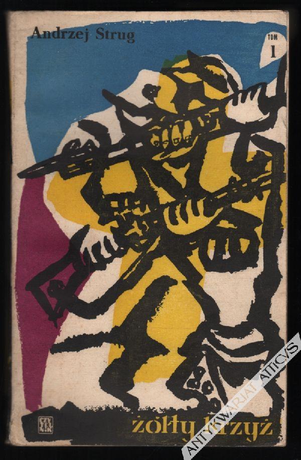 Żółty krzyż, t. I-III [okł. J. Młodożeniec]