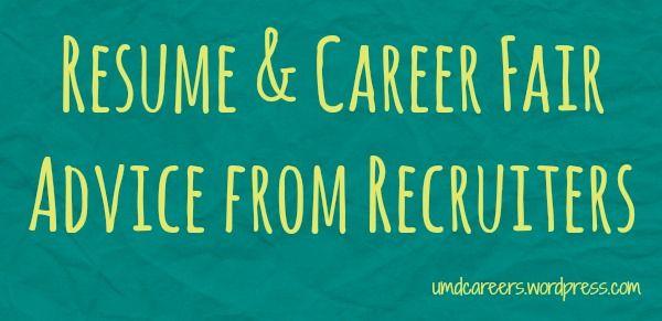 Resume \ Career Fair Advice from Recruiters Advice - resume for career fair