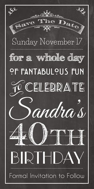 Chalkboard Save the Date - 40th Birthday Invitation