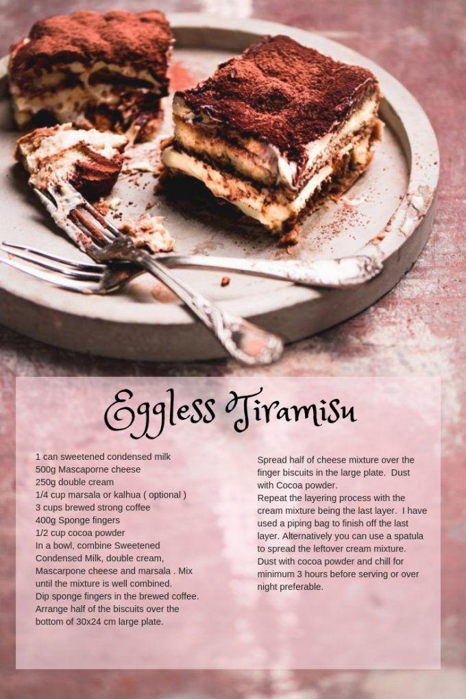 Eggless Tiramisu A Perfect And A Crowd Pleasing Dessert Recipe Easy Baking Recipes Desserts Eggless Tiramisu Recipe