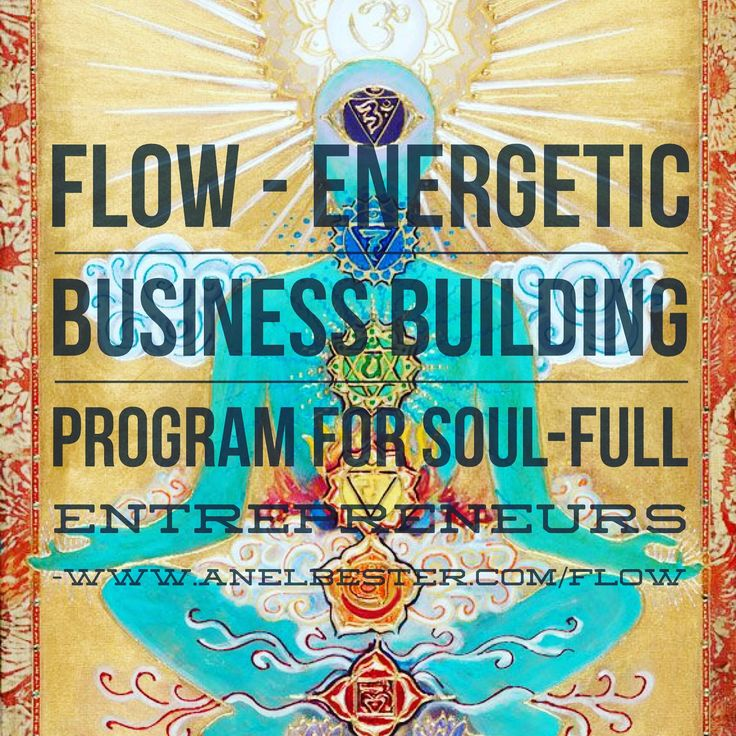 FLOW - the eight week program for high vibrational, soul-driven, purpose aligned entrepreneurs who desire to build a business that thrives.   No more exhaustion.  No more looking everywhere for the answers except the one place it resides - inside of you!  No more crazy making.  No more bullshit.