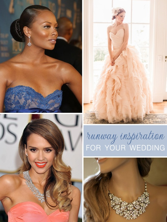 Top 5 Tips For Bringing Runway Inspiration To Your Wedding Day