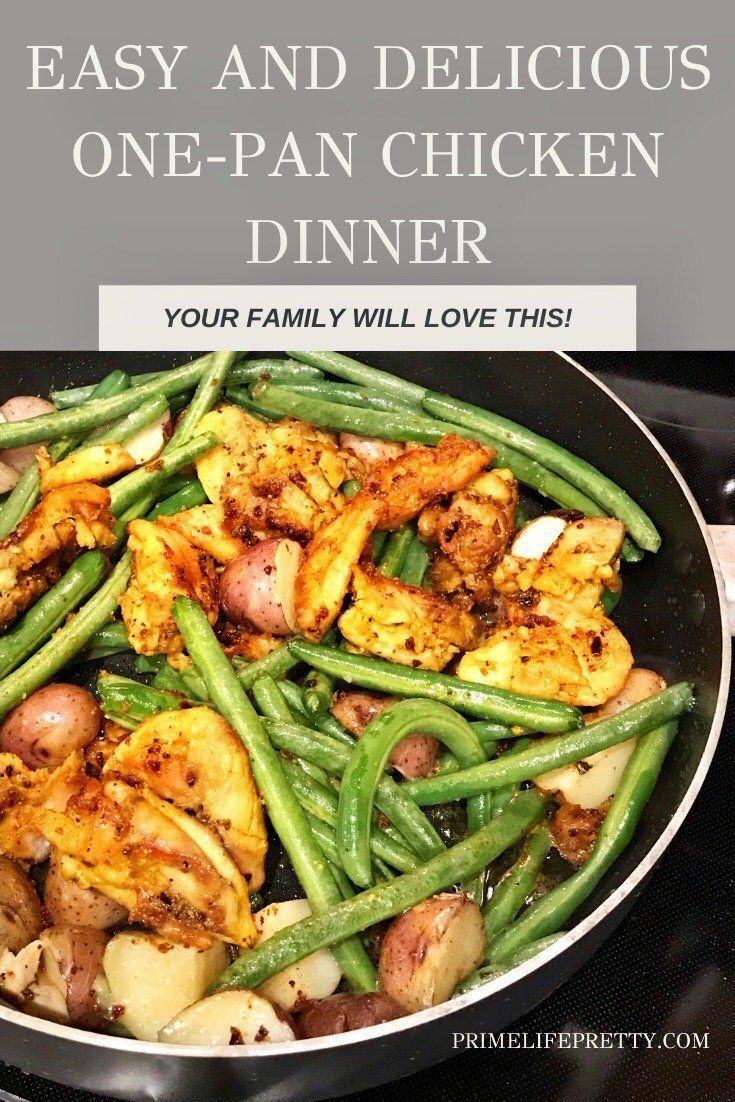 One Pan Chicken Dish For Dinner Prime Life Pretty Chicken Dishes Dinner Dishes One Pan Chicken