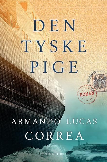 Læs om Den tyske pige. E-bogen fås også som Bog eller Lydbog. E-bogens ISBN er 9788740038767, køb den her