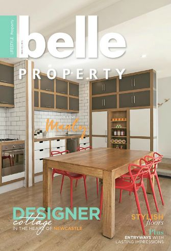 Belle Property Magazine issue 12, 2015. Cover property is a designer cottage in the heart of Newcastle, NSW.