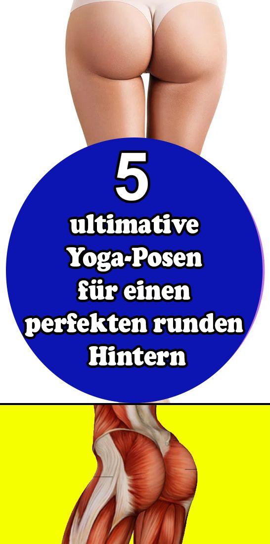 5 ultimative Yoga-Posen für einen perfekten runden Hintern  # Fitnessübungen