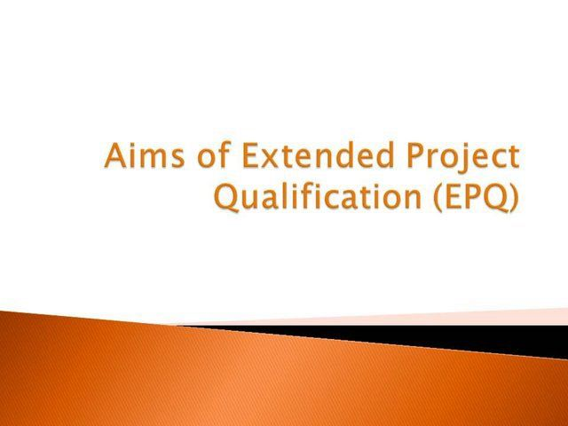 Tanglin Trust School Aims of Extended Project Qualification (EPQ)