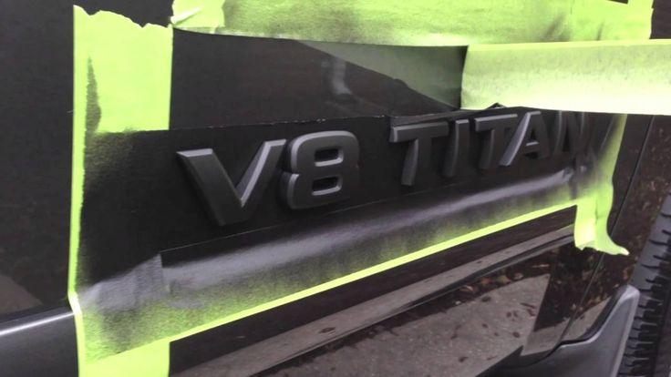 HOW TO Plasti Dip Emblems (Nissan Titan)