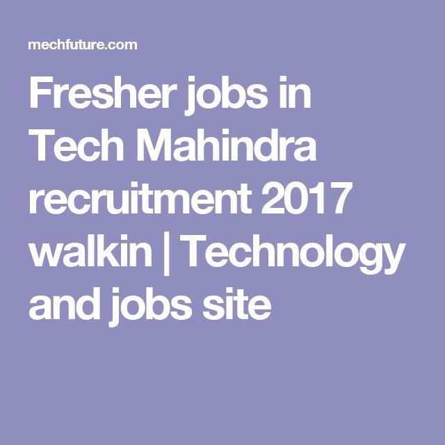 Tech Mahindra Recruitment 2017 Job Openings For Freshers
