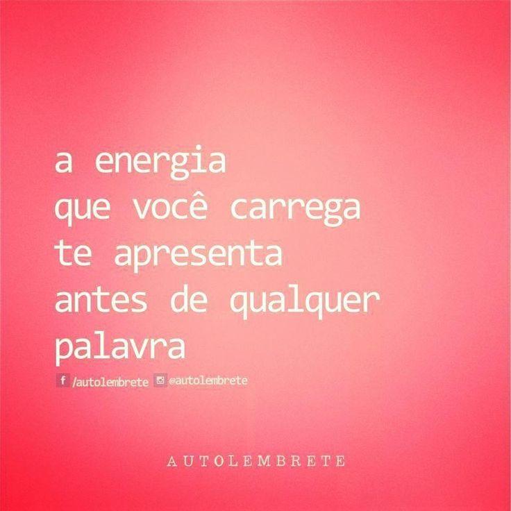 """✿⊱❥ """"A energia que você carrega te apresenta antes de qualquer palavra."""""""