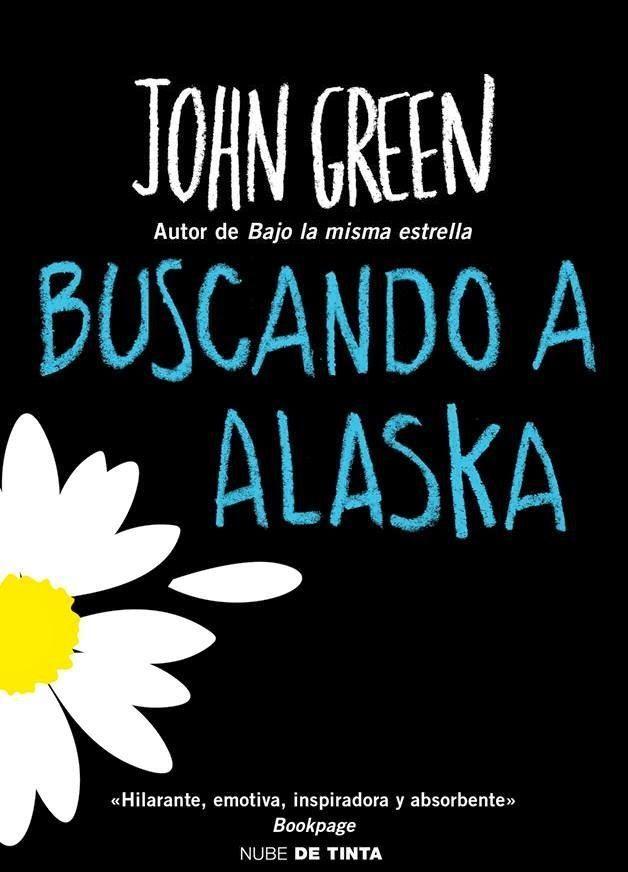 Resumen, reseña, comentarios de Buscando a Alaska, de John Green, el mismo autor de Bajo la misma estrella, éxito de novela juvenil en 2014,