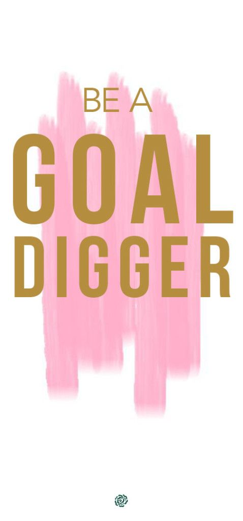 Be A GOAL Digger! What great things will I attempt for God? What great things will I expect from Him?