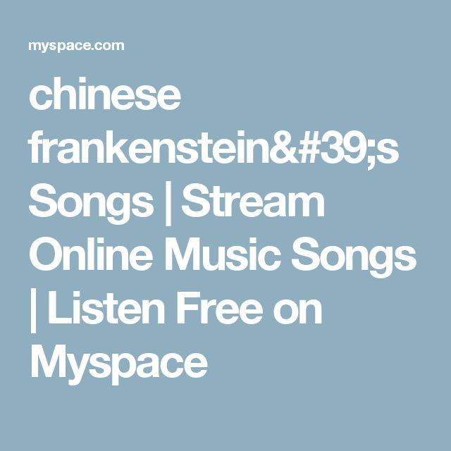chinese frankenstein's Songs | Stream Online Music Songs | Listen Free on Myspace