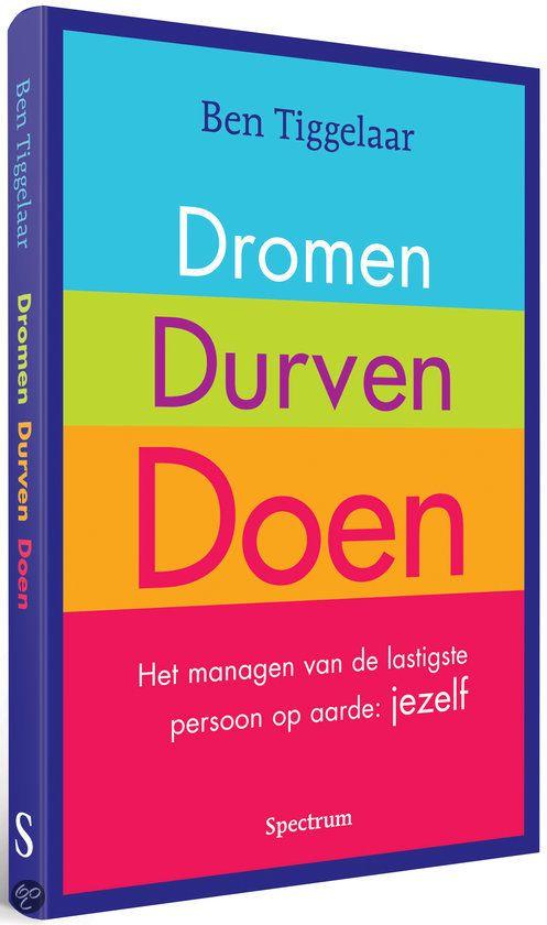 bol.com | Dromen, Durven, Doen, Ben Tiggelaar | Boeken