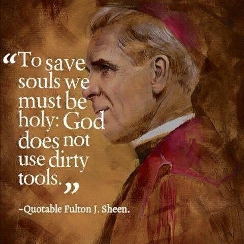 (via Chels S) Fulton J. Sheen