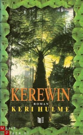 KEREWIN - Keri Hulme  vond ik indrukkend, misschien eens herlezen...