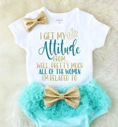 change to I get my attitude from my Mommy and My Sissy
