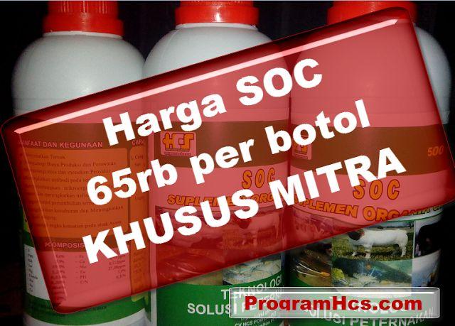 Suplemen Organik Cair (SOC) dari PT HCS: Harga Jual SOC HCS 75Rb PerBotol (Grosir)