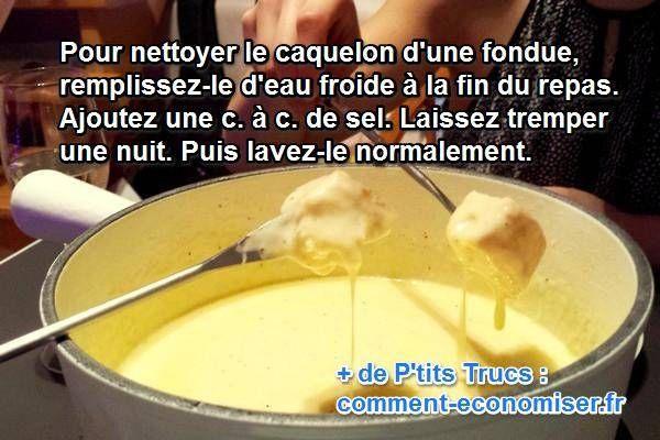 Si vous êtes un fan de fondue, cette astuce vous aidera à nettoyer sans effort votre récipient ayant contenu le fromage. Fini la corvée de vaisselle !   Découvrez l'astuce ici : http://www.comment-economiser.fr/nettoyage-maison-nettoyer-un-caquelon-a-fondue.html?utm_content=buffer72c0e&utm_medium=social&utm_source=pinterest.com&utm_campaign=buffer