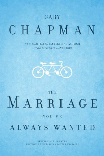 The Marriage You've Always Wanted by Gary Dr. Chapman,http://www.amazon.com/dp/0802472974/ref=cm_sw_r_pi_dp_QfTfsb0FENS9AWMM