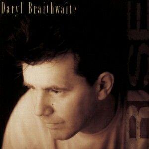 RISE, DARYL BRAITHWAITE *****