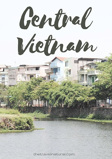 The Travel Natural | Visions of Vietnam, lost memories of solo travel in Hue