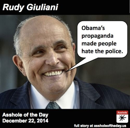 REPUBLICANS BLAME GAME.. NO RESPONSIBILITY for POLICE RACE+ BRUTALITY ISSUE!! Rudy Giuliani, Asshole of the Day for December 22, 2014 by...