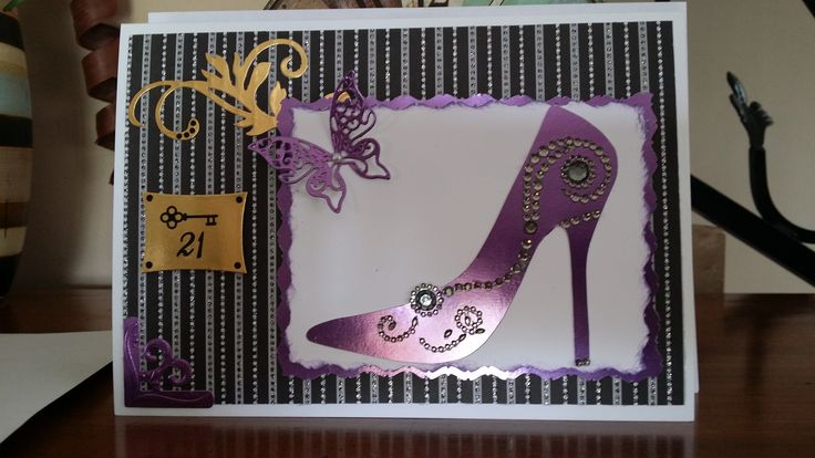 21st birthday card. Shoe cut on Silhouette Cameo, butterfly and swirls are Spellbinders dies.