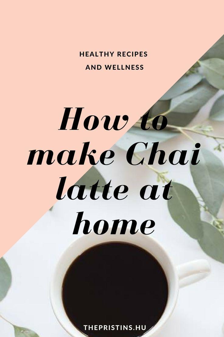 Chai latte: tested, lelked jó barátja