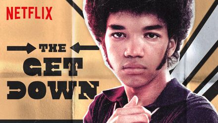 "Descubre ""The Get Down"" en Netflix"
