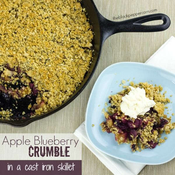 Apple Blueberry Crumble Recipe - Made in a cast iron skillet