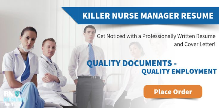 To get professional resume for nurse manager all you have