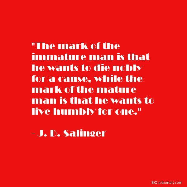 J D Salinger Quote