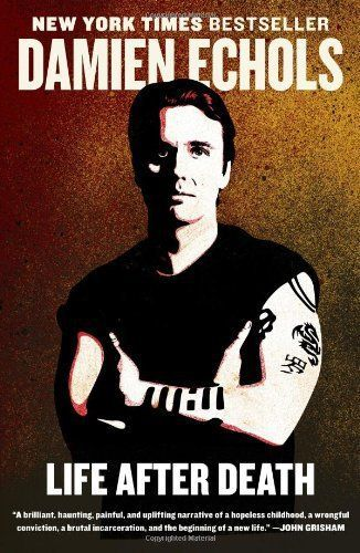 Need a book to read? Damien Echols | Life after Death | reading lists | reading goals | book club | books to read | what to read | book recommendations | good books | reading challenge | nonfiction books | West Memphis Three | HBO | memoir |