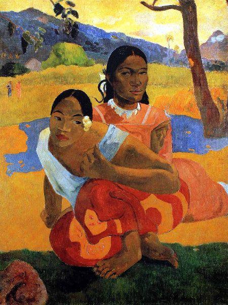 Paul Gauguin -  Tahiti - Quand te maries-tu? - 1892                                                                                                                                                                                 Plus
