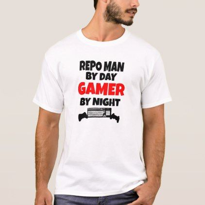 Repo Man Loves Playing Video Games T-Shirt - love quote quotes gift idea diy special design