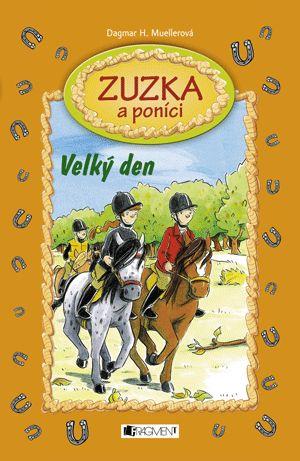 Zuzka a poníci – Velký den | www.fragment.cz