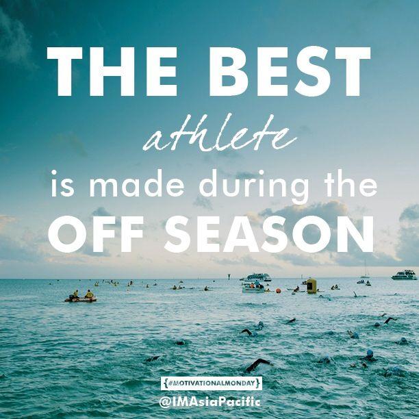 Off season training quote...love it