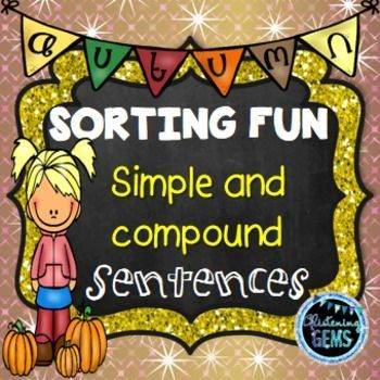 Fall Simple and Compound Sentences Sort for 1st and 2nd grade.