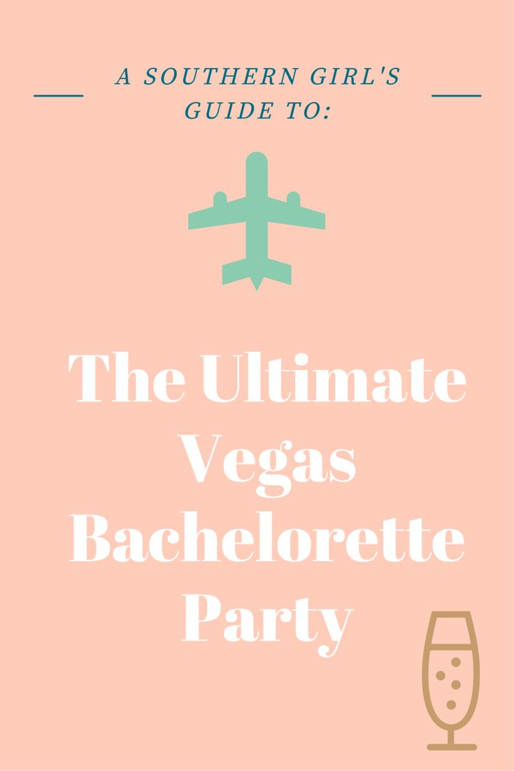 "Check out the first post in the ""A Southern Girl's Guide"" series: The Ultimate Vegas Bachelorette Party!"