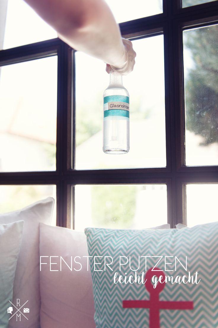 Fenster putzen leicht gemacht - selbst gemachter Glasreiniger