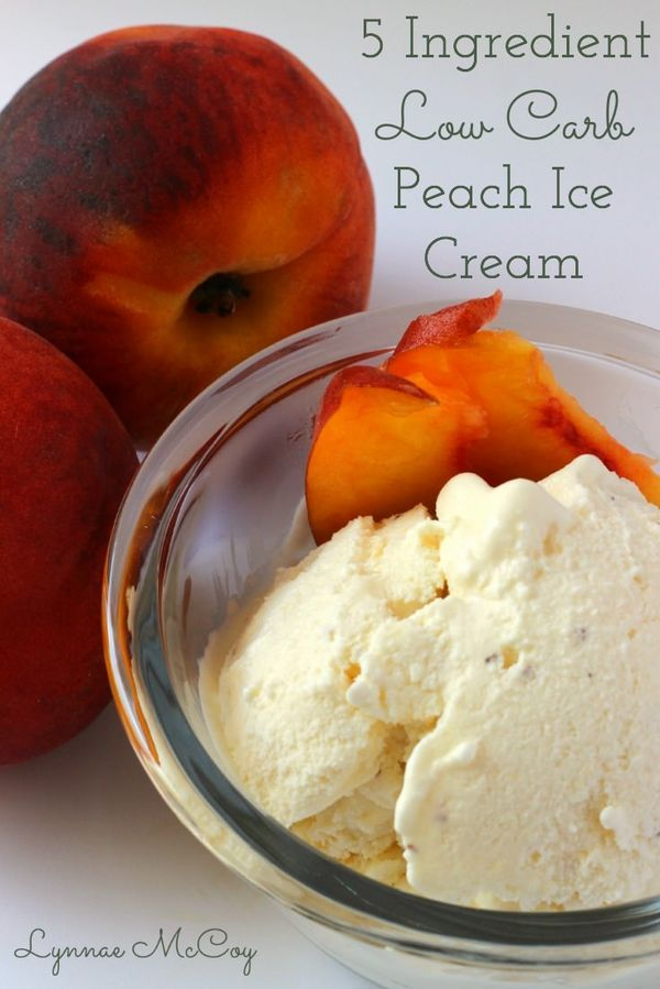 peach ice cream recipe low carb ice cream ice cream recipes don t ...