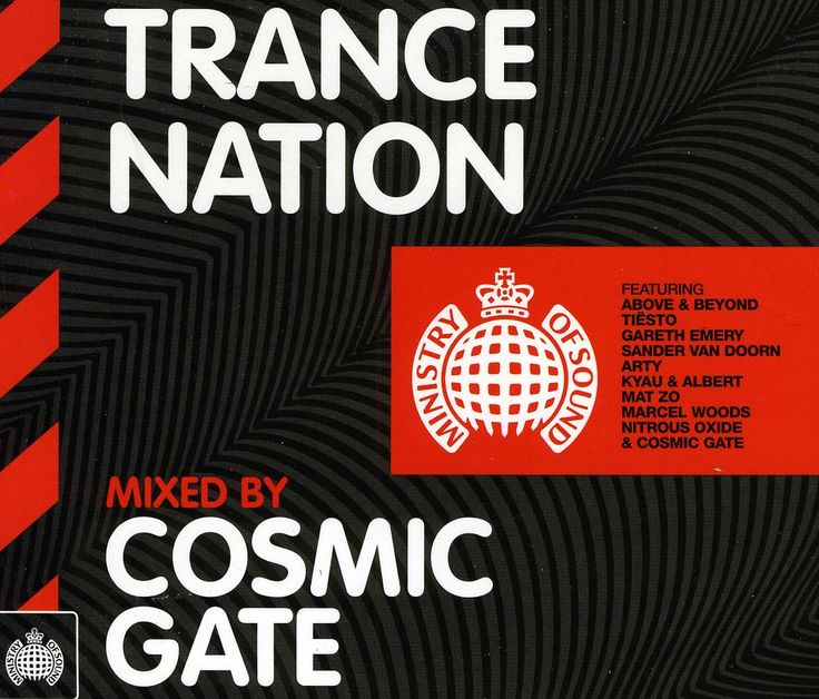 Ministry Of Sound - Trance Nation: Cosmic Gate