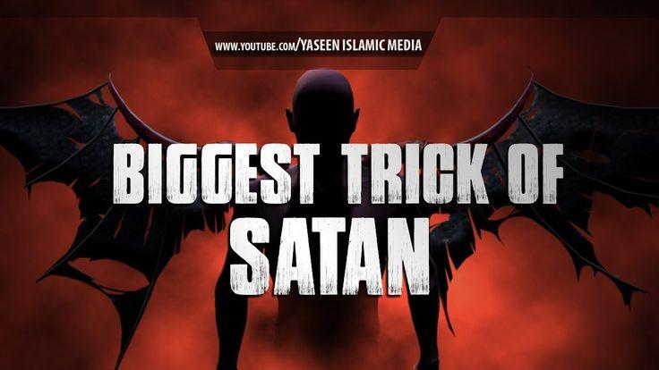 The Biggest Trick of Shaytan | Bilal Assad | Must Watch