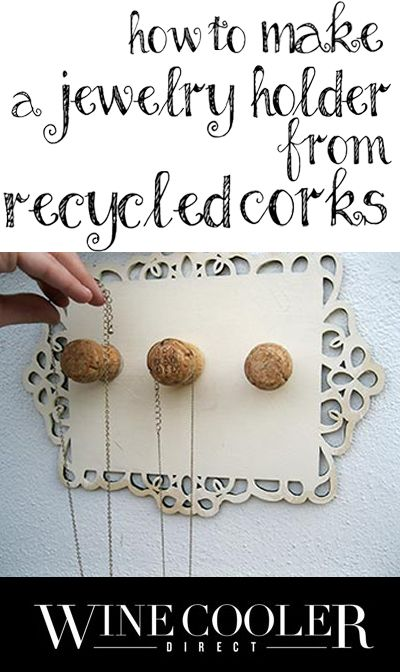 Make a jewelry holder from recycled champagne corks