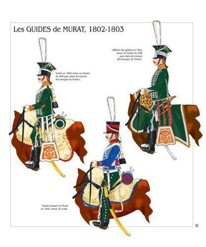 Guide e Guardie dei Generali Guide di Murat 1802-1803