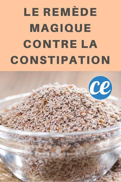 Le Remède Magique Contre La Constipation (Immédiat Et Naturel).