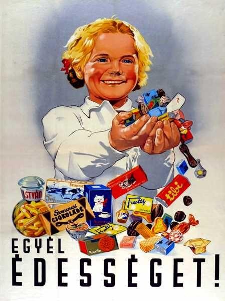 Egyél édességet! retro propaganda plakát